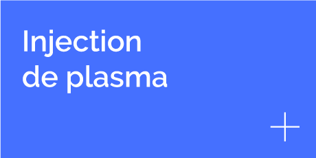 bouton injection plasma